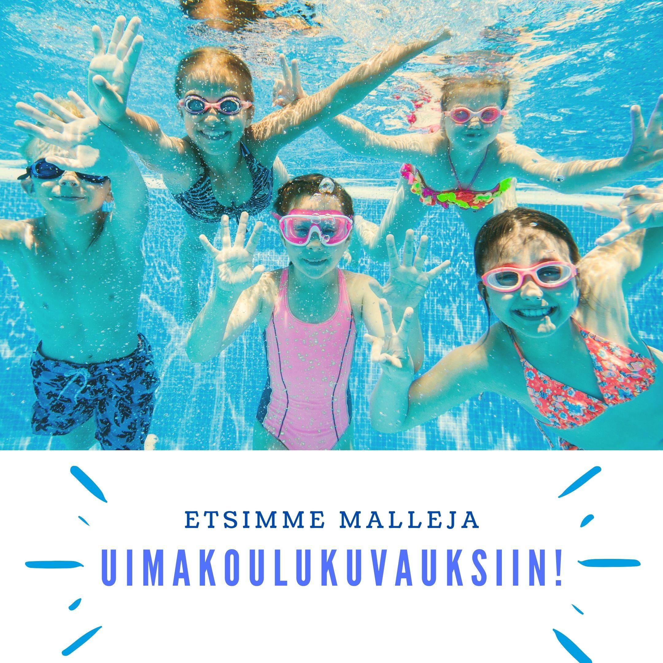 Tule malliksi uimakoulukuvauksiin!